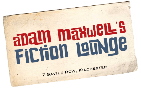 Adam Maxwell's Fiction Lounge